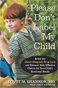 Please Don't Lable My Child